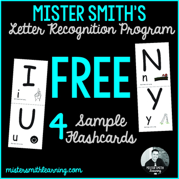 4 Free Sample Flashcards: Mister Smith's Letter Recognition Program