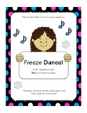 4 Freeze Dance Lessons! New Variations Kids Love That Last the Whole Year.