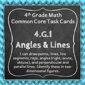 4.G.1 Task Cards: Angles & Lines (Fourth-Grade Common Core Math)