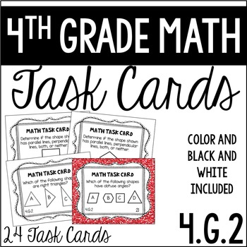 4.G.2 4th Grade Math Task Cards (Classifying 2-D Shapes Based on Lines & Angles)