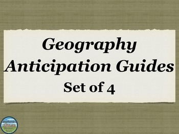 Geography Anticipation Guides Bundle