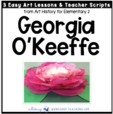 4 Georgia OKeeffe: Famous Artists Lessons (from Art History for Elementary 2)