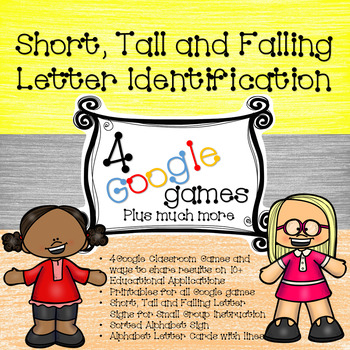 4 Google Games - Short, Tall and Falling Letter Indentification with Printables