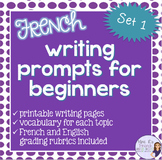 Writing prompts for beginning French  with printable vocabulary lists, set 1