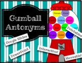 4 Gumball Antonym Assignments - Digital Moveable Gumballs