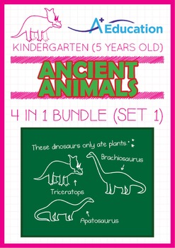 4-IN-1 BUNDLE - Ancient Animals (Set 1) - Kindergarten, K3 (5 years old)