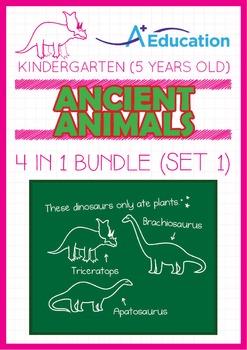 4-IN-1 BUNDLE - Ancient Animals (Set 1) - Kindergarten, K3