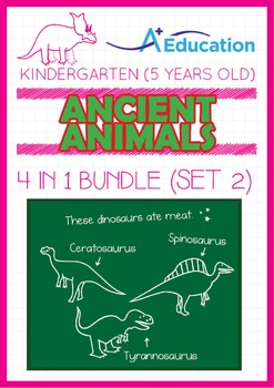 4-IN-1 BUNDLE - Ancient Animals (Set 2) - Kindergarten, K3 (5 years old)