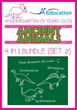 4-IN-1 BUNDLE - Ancient Animals (Set 2) - Kindergarten, K3