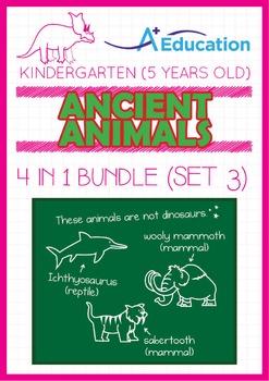 4-IN-1 BUNDLE - Ancient Animals (Set 3) - Kindergarten, K3 (5 years old)