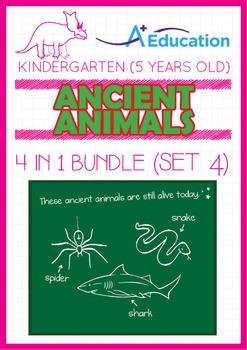 4-IN-1 BUNDLE - Ancient Animals (Set 4) - Kindergarten, K3 (5 years old)
