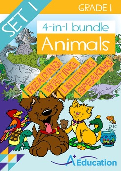 4-IN-1 BUNDLE- Animals (Set 1) – Grade 1