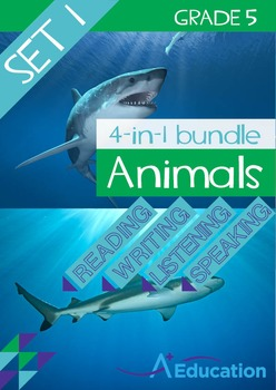 4-IN-1 BUNDLE- Animals (Set 1) – Grade 5