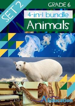 4-IN-1 BUNDLE- Animals (Set 2) – Grade 6