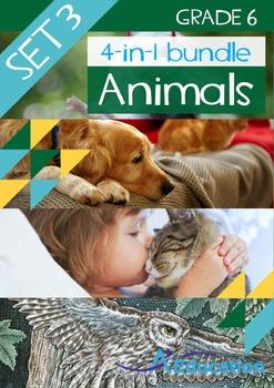 4-IN-1 BUNDLE- Animals (Set 3) – Grade 6