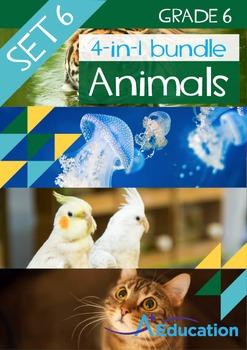 4-IN-1 BUNDLE- Animals (Set 6) – Grade 6