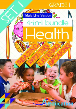 4-IN-1 BUNDLE- Health (Set 1) - Grade 1 (with 'Triple-Track Writing Lines')