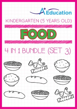 4-IN-1 BUNDLE - Food (Set 3) - Kindergarten, K3 (5 years old)