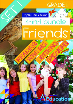 4-IN-1 BUNDLE- Friends (Set 1) - Grade 1 (with 'Triple-Track Writing Lines')