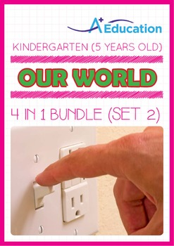 4-IN-1 BUNDLE - Our World (Set 2) - Kindergarten, K3 (5 years old)