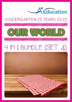 4-IN-1 BUNDLE - Our World (Set 4) - Kindergarten, K3 (5 years old)