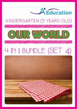 4-IN-1 BUNDLE - Our World (Set 4) - Kindergarten, K3 (5 ye