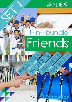 4-IN-1 BUNDLE- Friends (Set 1) - Grade 5