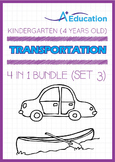 4-IN-1 BUNDLE - Transportation (Set 3) - Kindergarten, K2 (4 years old)