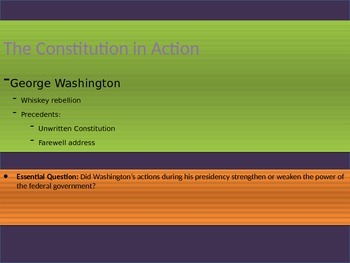 4. The Constitution in Action - Lesson 2 of 7: Washington