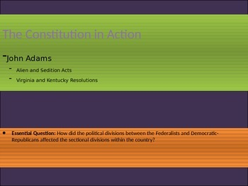 4. The Constitution in Action - Lesson 3 of 7: Adams