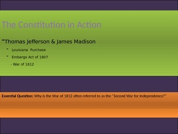 4. The Constitution in Action - Lesson 4 of 7: Jefferson & Madison