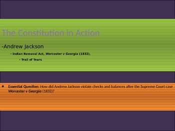 4. The Constitution in Action - Lesson 7 of 7: Trail of Tears