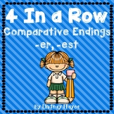 4 In a Row: Comparative Endings -er, -est