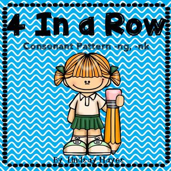 4 In a Row: Consonant Pattern -ng, -nk