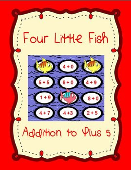 4 Little Fish Printable Math File Folder Game Addition Plus 0 through Plus 5