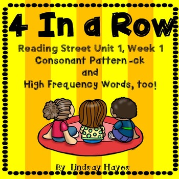 4 In a Row: Reading Street Skills Unit 1, Week 1- Consonant Pattern -ck