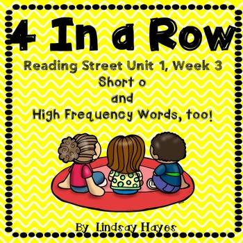4 In a Row: Reading Street Skills Unit 1, Week 3 - Short o