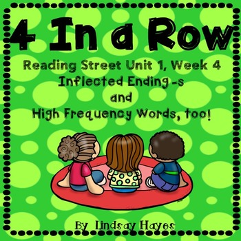 4 In a Row: Reading Street Skills Unit 1, Week 4 - Infected Ending -s