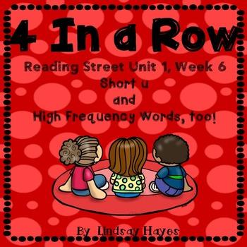 4 In a Row: Reading Street Skills Unit 1, Week 6- Short u