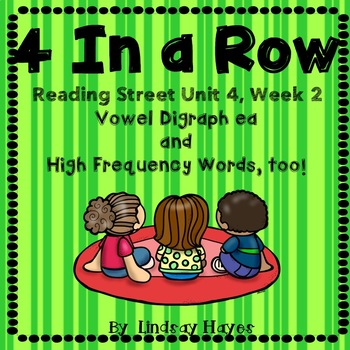 4 In a Row: Reading Street Skills Unit 4, Week 2 Digraph ea