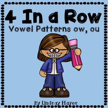 4 In a Row: Vowel Patterns ow, ou