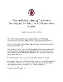 4 Incredible Stuttering Treatment Techniques for Preschool