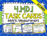 4.MD.1 Task Cards: Metric Measurement