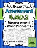4.MD.2 Assessment: Measurement Word Problems