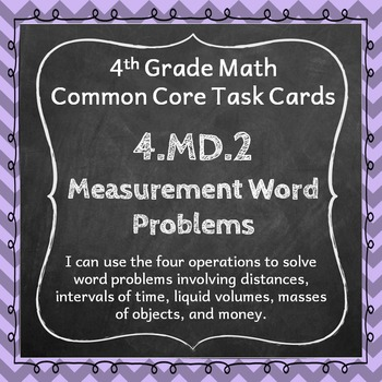 4.MD.2 Task Cards: Measurement Word Problems (Fourth-Grade