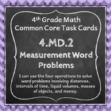 4.MD.2 Task Cards ⭐ Measurement Word Problems Centers