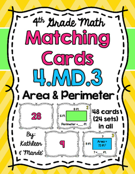4.MD.3 Matching Cards: Area & Perimeter