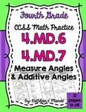 4.MD.6 & 4.MD.7 Practice Sheets: Measure & Additive Angles