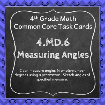 4.MD.6 Task Cards: Measuring Angles (Fourth-Grade Common C