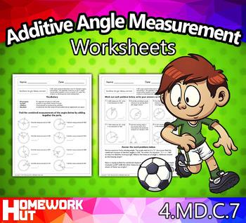 4.MD.7 - Additive Angle Measurement Worksheets